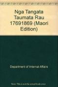 Nga Tangata Taumata Rau 1769-1869 [MAO]