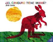 El canguro tiene mama. (Spanish edition)  [Spanish]