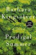 Prodigal Summer [Large Print]