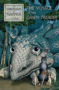The Voyage of the Dawn Treader the Voyage of the Dawn Treader