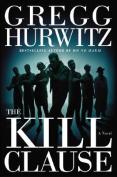 Kill Clause: A Novel