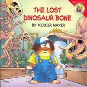 The Lost Dinosaur Bone (New Adventures of Mercer Mayer's Little Critter