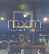 MXM Maximalist Interiors