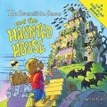 The Berenstain Bears and the Haunted House (Berenstain Bears