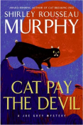 Cat Pay the Devil (Joe Grey Mysteries