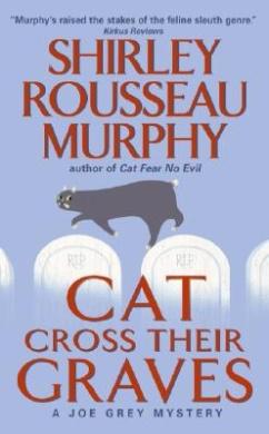 Cat Cross Their Graves: A Joe Grey Mystery (Joe Grey Mysteries (Paperback))