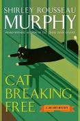 Cat Breaking Free (Joe Grey Mysteries