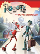 Robots the Movie Storybook (Robots