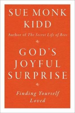God's Joyful Surprise: Finding Yourself Loved