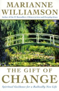 The Gift of Change [Large Print]