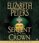 The Serpent on the Crown (Amelia Peabody Mysteries  [Audio]
