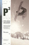 P3: Pipes, Park, and Powder