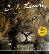 The Lion, the Witch and the Wardrobe [Audio]