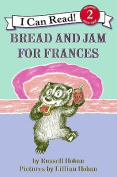 Bread and Jam for Frances (I Can Read Books