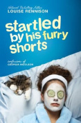 Startled by His Furry Shorts (Confessions of Georgia Nicolson
