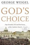 God's Choice [Large Print]