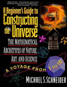 The Beginner's Guide to Constructing the Universe