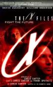 X Files: Fight the Future