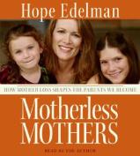Motherless Mothers [Audio]