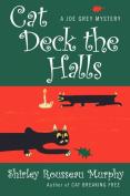Cat Deck the Halls (Joe Grey Mysteries