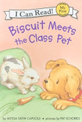 Biscuit Meets the Class Pet (My First I Can Read Biscuit - Level Pre1