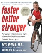 Faster, Better, Stronger