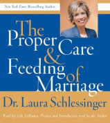Proper Care and Feeding of Marriage CD [Audio]