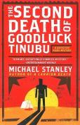 The Second Death of Goodluck Tinubu (Detective Kubu Mysteries