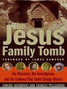 The Jesus Family Tomb [Large Print]