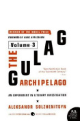 The Gulag Archipelago Volume 3