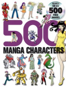 500 Manga Characters [With 500 Free Images CD]