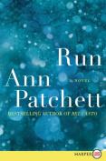 Run [Large Print]