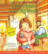 Little House in the Big Woods (Little House the Laura Years  [Audio]