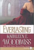 Everlasting [Large Print]