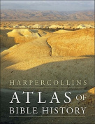 HarperCollins Atlas of Bible History