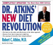 Dr. Atkins' New Diet Revolution [Audio]