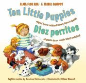 Ten Little Puppies/Diez Perritos [Spanish]
