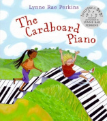 The Cardboard Piano [With DVD]