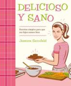 Delicioso y Sano [Spanish]