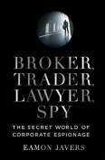 Broker, Trader, Lawyer, Spy