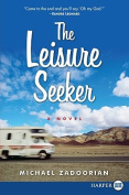 The Leisure Seeker [Large Print]