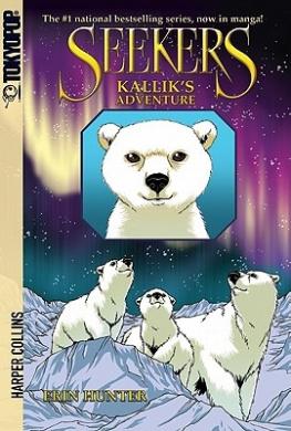 Seekers: Kallik's Adventure [Manga] (The Seekers)