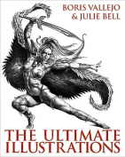 Boris Vallejo & Julie Bell  : The Ultimate Illustrations
