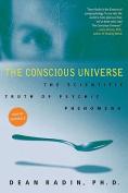 The Conscious Universe