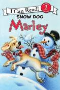 Snow Dog Marley (I Can Read Marley - Level 2