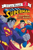 Superman Versus Bizarro (I Can Read Books