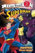 Superman Versus Mongul (I Can Read Books
