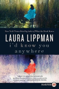 I'd Know You Anywhere [Large Print]