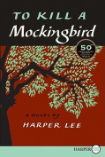 To Kill a Mockingbird [Large Print]