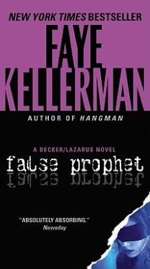 False Prophet: A Decker/Lazarus Novel (Decker/Lazarus Novels)